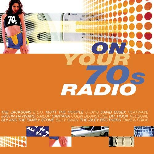 On Your 70's Radio von Various Artists