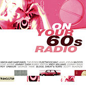 On Your 60's Radio by Various Artists