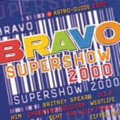 Bravo Super Show 2000 von Various Artists