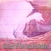 64 End of the Day for Babies von Rockabye Lullaby