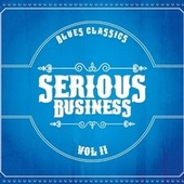Blues Classics, Vol. 2 von Serious Business