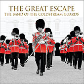 The Great Escape by The Coldstream Guards Band