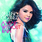 A Year Without Rain de Selena Gomez