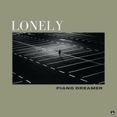 Lonely von Piano Dreamer