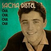 Oui, oui, oui, oui von Sacha Distel
