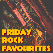 Friday Rock Favourites de Various Artists