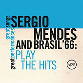 Plays The Hits (Great Songs/Great Perfomances) by Sergio Mendes
