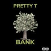 BANK de Pretty Tony