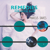 Remedies for Good Sleep de Marcus Daves