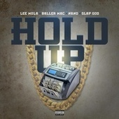 HOLD UP by Lee Mula