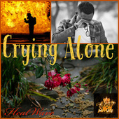 Crying Alone fra Heatwave