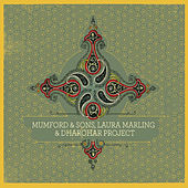 Mumford & Sons, Laura Marling & Dharohar Project von Mumford & Sons