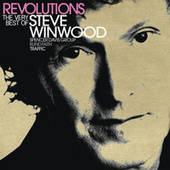 Revolutions: The Very Best Of Steve Winwood (Deluxe) de Steve Winwood