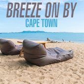 Breeze On By - Cape Town von Various Artists