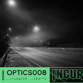 Incurzion Optics 008: de Enigma
