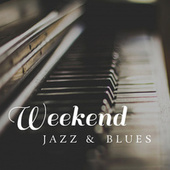 Weekend Jazz & Blues von Various Artists
