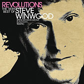 Revolutions: The Very Best Of Steve Winwood (UK/ROW Version) fra Steve Winwood