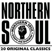 Northern Soul: 20 Original Classics by Various Artists