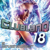 Clubland 18 (Standard Digital) by Various Artists