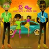Be Mine (feat. Beenie Man) by Cruz Rock