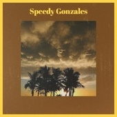 Speedy Gonzales by Various Artists