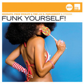 Funk Yourself! (Jazz Club) de Various Artists