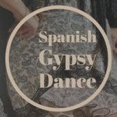 Spanish Gypsy Dance von Various Artists