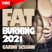 Fat Burning 2021 Cardio Session (60 Minutes Non-Stop Mixed Compilation for Fitness & Workout 128 Bpm / 32 Count) de Workout Music Tv