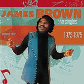 The Singles: Vol. 9 1973-1975 de James Brown