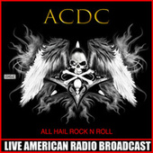 All Hail Rock N Roll (Live) de AC/DC