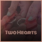 Two Hearts by Various Artists