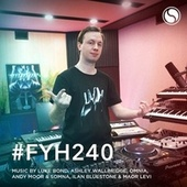Find Your Harmony Radioshow #240 by Andrew Rayel