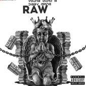 Raw by Young Ocho