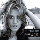 Behind These Hazel Eyes von Kelly Clarkson