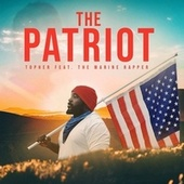 The Patriot by Topher