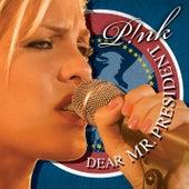 Dear Mr. President von Pink