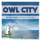 Ocean Eyes (Deluxe Version) de Owl City