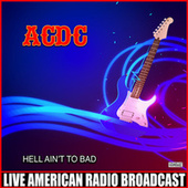 Hell Ain't To Bad (Live) de AC/DC