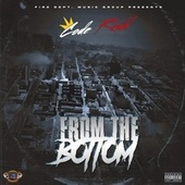 From The Bottom! by King Code Redd