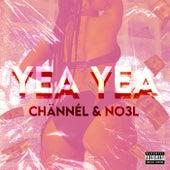 Yea Yea by Chännél