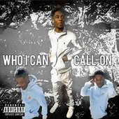 Who I Can Call On by Jojo