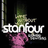 Life Without You von Stanfour