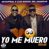 Yo Me Muero (Remix) de S.e.x.appeal