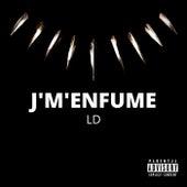 J'm'enfume by LD