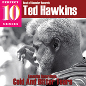 Cold and Bitter Tears: Essential Recordings by Ted Hawkins