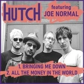 Bringing Me Down / All the Money in the World by Hutch