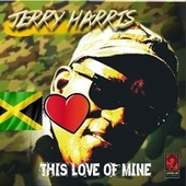 This Love of Mine by Jerry Harris