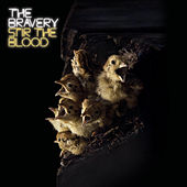 Stir The Blood von The Bravery