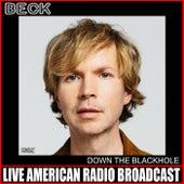 Down The Blackhole (Live) de Beck