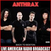 Back To Boston (Live) fra Anthrax